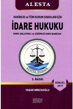 Alesta İdare Hukuku (3. Baskı) - Yaşar Mirzaoğlu