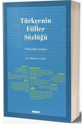 Türkçenin Fiiller Sözlüğü - Mehmet Gedizli