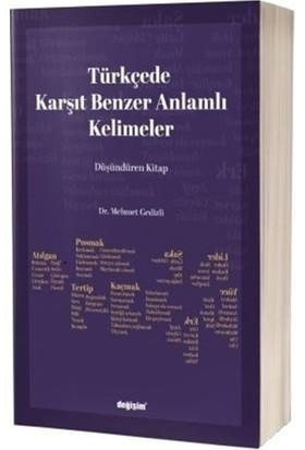 Türkçede Karşıt Benzer Anlamlı Kelimeler - Mehmet Gedizli