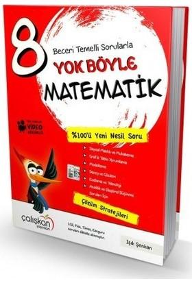 Çalışkan Yayınları 8.sınıf Yok Böyle Matematik Çalışkan Yayınları