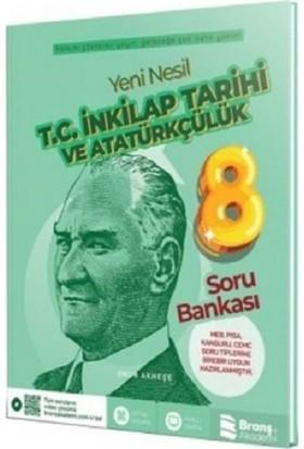 Branş Akademi Yayınları 8. Sınıf Yeni Nesil T.C. İnkılap Tarihi ve Atatürkçülük Soru Bankası