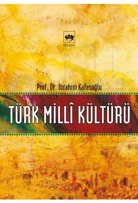 Türk Milli Kültürü - İbrahim Kafesoğlu