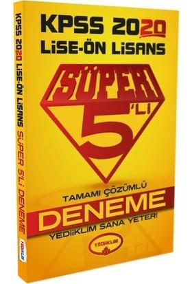 Yediiklim Yayınları 2020 KPSS Lise-Önlisans Tamamı Çözümlü Süper 5 Li Deneme