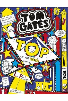 Top of the Class (Tom Gates 9) - Liz Pichon