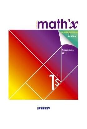 Math'x 1Re S - Manuel Grand Format - Édition 2011 - Daniel Guillemet