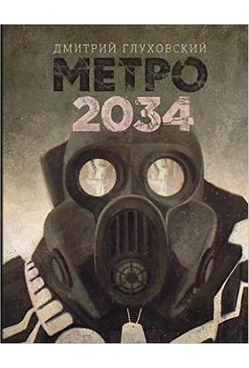 Metro 2034 (Russian) (HB) - Dmitry Glukhovsky