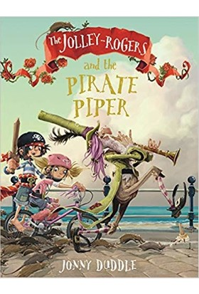The Jolly Rogers And The Pirate Piper - Jonny Duddle