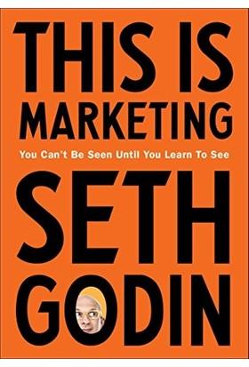 This Is Marketing - Seth Godin