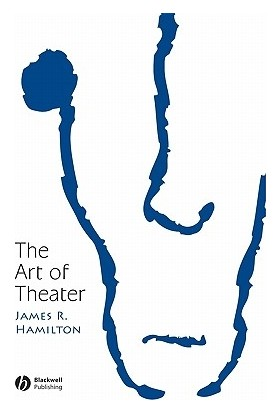 The Art of Theater - James Hamilton