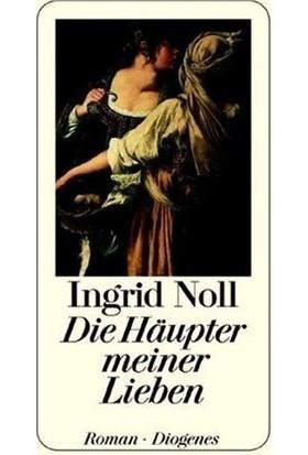 Die Haupter Meiner Lieben - Ingrid Noll