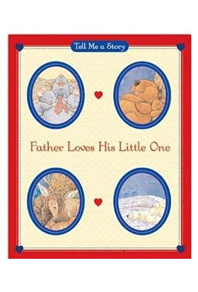 Father Loves Hıs Lıttle One - Carol Ottolenghi