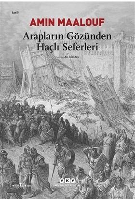 Arapların Gözünden Haçlı Seferleri - Amin Maalouf