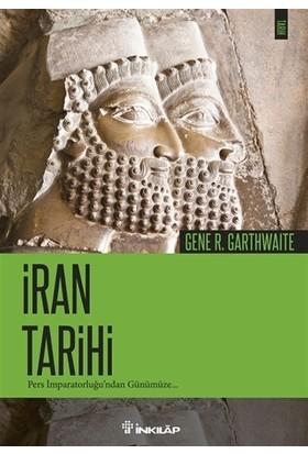 İran Tarihi - Gene R. Garthwaite