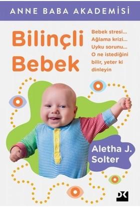 Bilinçli Bebek - Aletha J. Solter