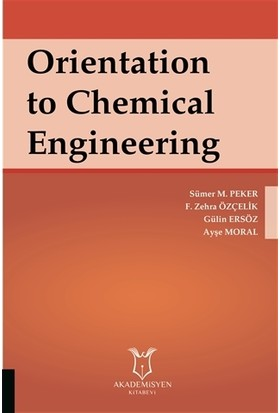 Orientation to Chemical Engineering