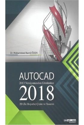 Autocad 2018 - 2013 Versiyonundan Günümüze