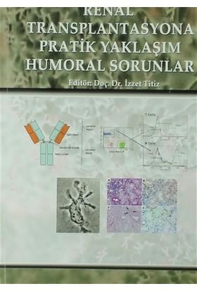 Renal Transplantasyona Pratik Yaklaşım Humoral Sorunlar