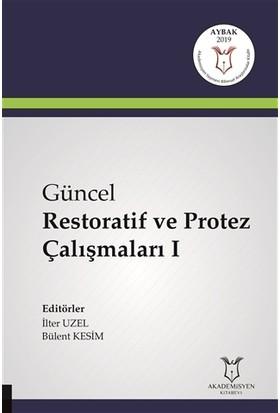 Güncel Restoratif ve Protez Çalışmaları 1