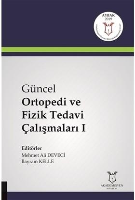 Güncel Ortopedi ve Fizik Tedavi Çalışmaları 1