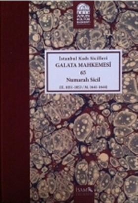 İstanbul Kadı Sicilleri - Galata Mahkemesi 65 Numaralı Sicil Cilt 39