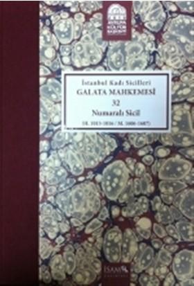 İstanbul Kadı Sicilleri - Galata Mahkemesi 32 Numaralı Sicil Cilt 36