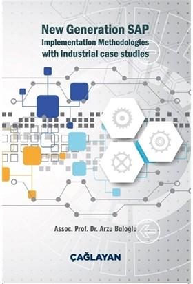 New Generation SAP Implementation Methodologies With Industrial Case Studies