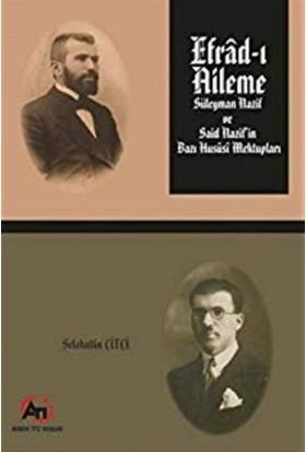 Efrad-ı Aileme - Süleyman Nazif ve Said Nazif'in Bazı Hususi Mektupları