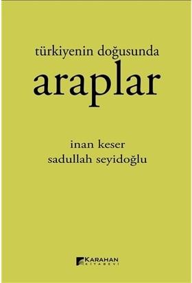 Türkiyenin Doğusunda Araplar