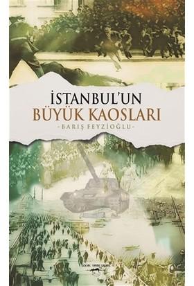 İstanbul'un Büyük Kaosları