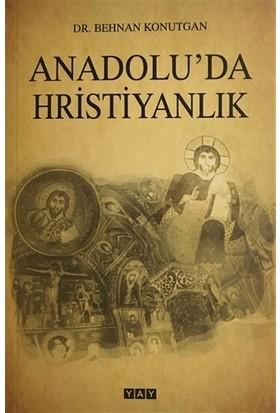 Anadolu'da Hristiyanlık