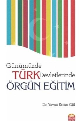 Günümüzde Türk Devletlerinde Örgün Eğitim