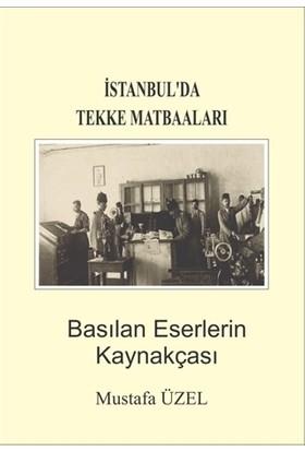 İstanbul'da Tekke Matbaaları