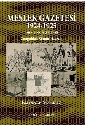 Meslek Gazetesi 1924 - 1925