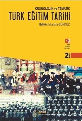 Kronolojik ve Tematik Türk Eğitim Tarihi