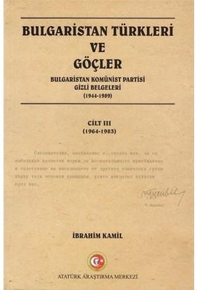 Bulgaristan Türkleri ve Göçler Cilt: 3