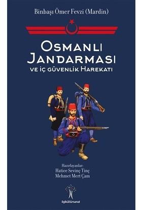 Osmanlı Jandarması ve İç Güvenlik Harekatı