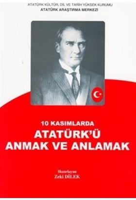 10 Kasımlarda Atatürk'ü Anmak ve Anlamak 2