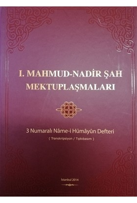 1.Mahmud - Nadir Şah Mektuplaşmaları