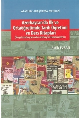 Azerbaycan'da İlk ve Ortaöğretimde Tarih Öğretimi ve Ders Kitapları