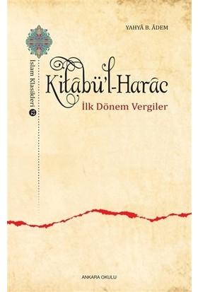 Kitabü'l-Harac / İslam Klasikleri 12