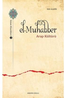 El-Muhabber / İslam Klasikleri 13