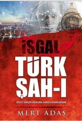 Türk Şah-ı - İşgal