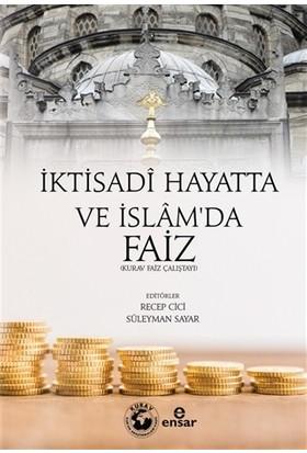 İktisadi Hayatta ve İslam'da Faiz