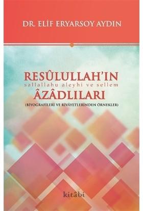 Resulullah'ın Azadlıları