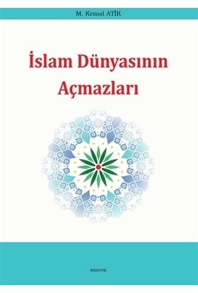 İslam Dünyasının Açmazları