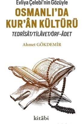 Evliya Çelebi'nin Gözüyle Osmanlı'da Kur'an Kültürü