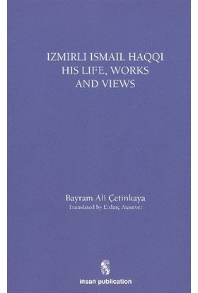 İzmirli İsmail Haqqi His Life, Works and Views