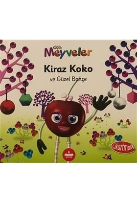 Kiraz Koko ve Güzel Bahçe - Küçük Meyveler