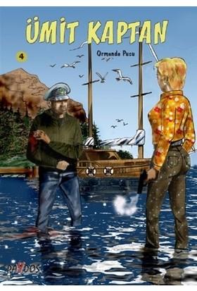 Ormanda Pusu - Ümit Kaptan 4