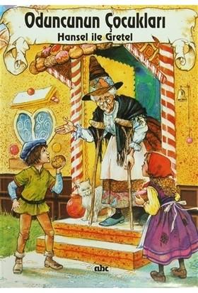 Oduncunun Çocukları Hansel İle Gretel